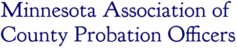 Minnesota Association of  County Probation Officers